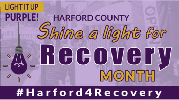 Harford County Unites to Celebrate Recovery from Addiction