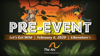 "The Arc NCR Announces ""Let's Get Wild"" About Helping Adults with Differing Abilities"