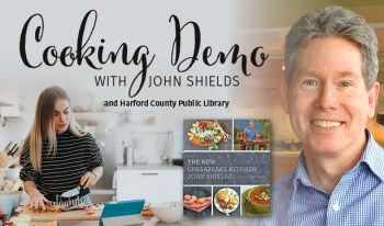 Harford County Public Library Hosts Virtual Cooking Demo with John Shields