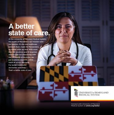 University of Maryland Medical System Launches 'Better State of Care' Campaign