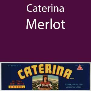 Caterina Merlot Clement Hills AVA Base of Sierra Foothills