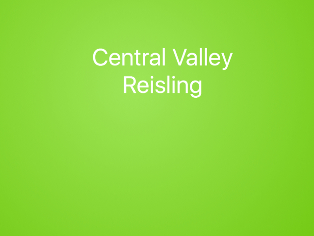 Central Valley Reisling