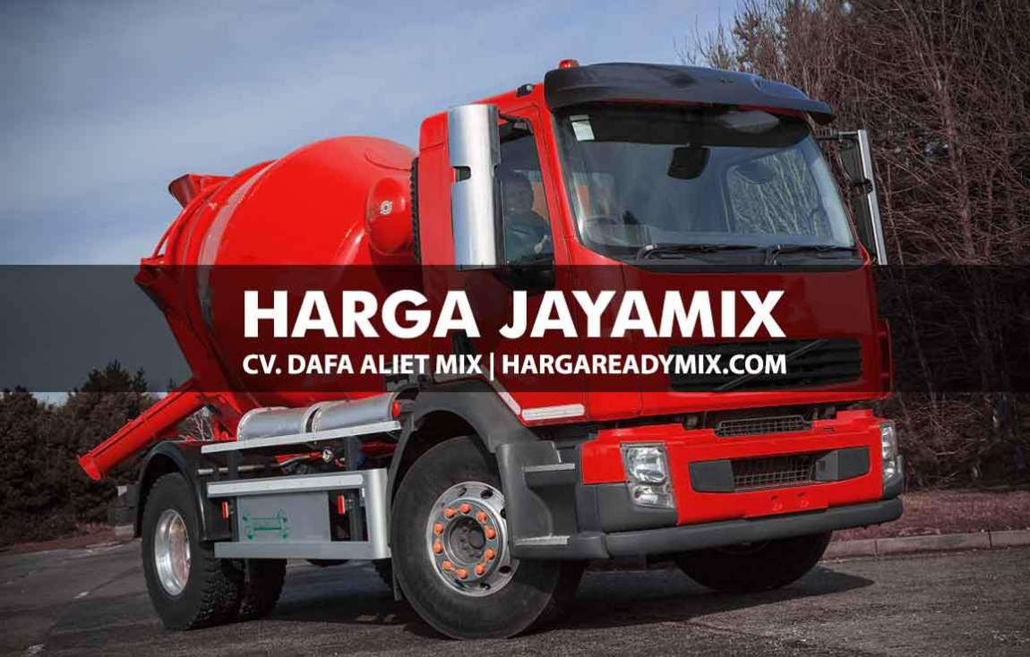 Harga Jayamix Per M3 Dalam Satu Mobil Truk Molen