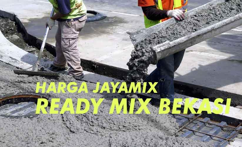 Lihat promo maret 2021, dp dan cicilan rendah, simulasi kredit. Harga Ready Mix Bekasi Jayamix Cor Beton 2021   Penawaran Murah
