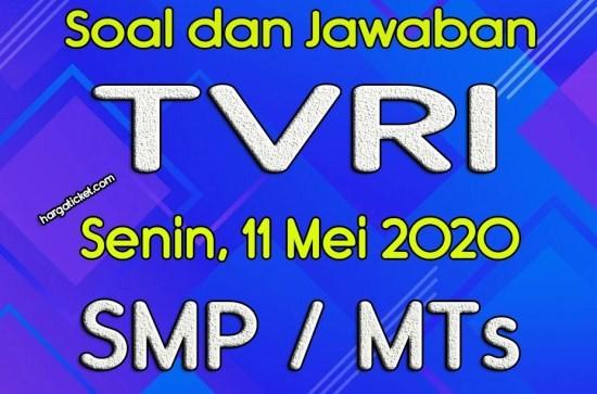 Soal dan Jawaban TVRI 11 Mei 2020 SMP