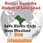 Eye Opener for Hindu Girls: History of Love Jihad and Slavery of Thousands of Hindu Girls In India