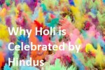 Historical Incidents That Led to Holi Celebrations