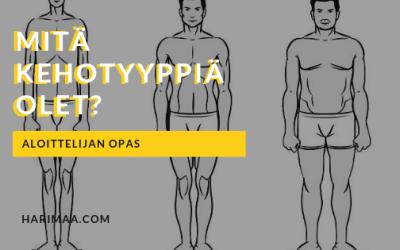 Aloittelijan opas kehotyyppeihin: Mitä kehotyyppiä olet? Ektomorfi, mesomorfi vai endomorfi?