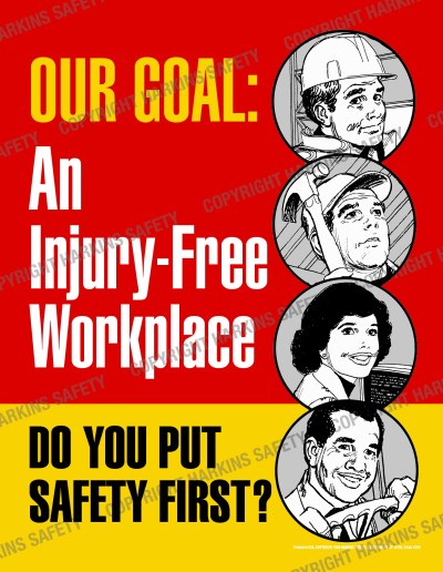 264 WM Our Goal Safety First - Our Goal.. An Injury Free Workplace  (Poster)  PT264R