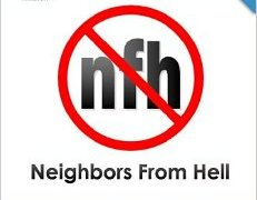 Neighbors From Hell – Let the Good Guys Win!