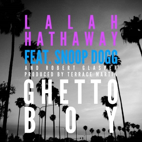Lalah-Hathaway-Snoop-Dogg-Ghetto-Boy