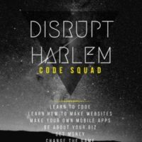 Interested In Tech? Come On, Disrupt Harlem