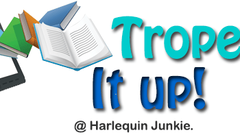 Nine Out Of Ten Doctors Agree All The Tropes >> Trope It Up Friends To Lovers Harlequin Junkie Blogging About