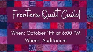 Frontera Quilt Guild @ Harlingen Public Library - Auditorium