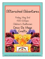 Afterschool Adventures: Cinco de Mayo Craft @ Children's Auditorium
