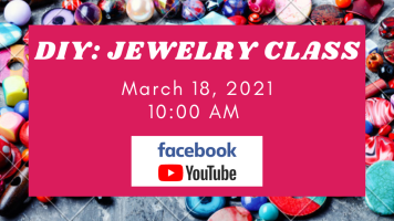 DIY: Jewelry Class (Facebook & YouTube) @ Harlingen Public Library - Auditorium