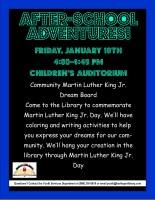 After-school Adventures: Martin Luther King Jr. Dream Board @ Harlingen Public Library Children's Auditorium