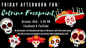 Friday Afternoon Fun: Catrina Face Paint @ Harlingen Public Library Facebook Page