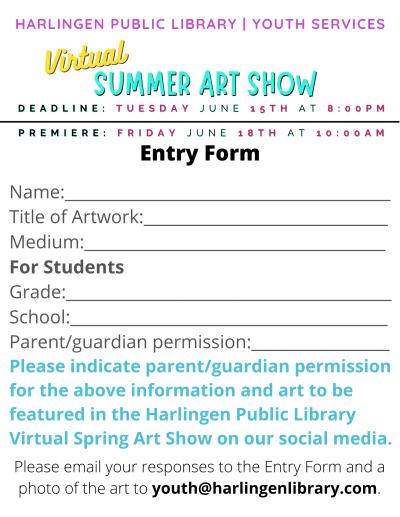Summer art show entry form: name, title, medium, grade, school, parent/guardian permission