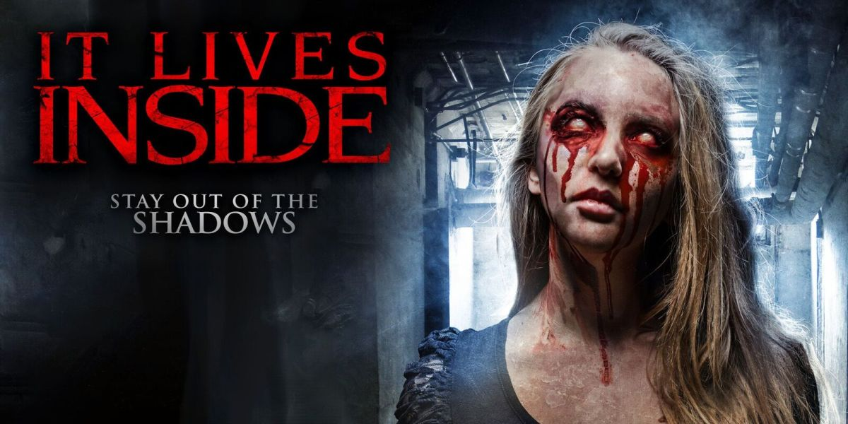 Review: 'It Lives Inside' Starring Rett Terrell (2018)