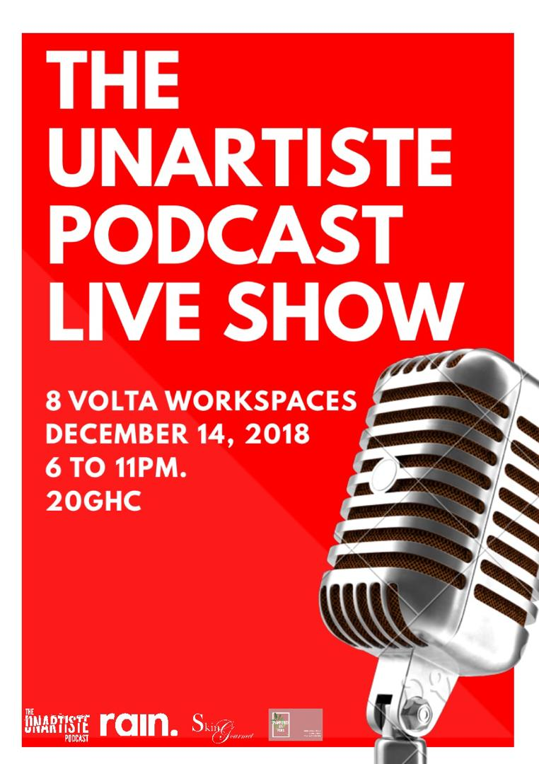 The Unartiste Podcast Live Show