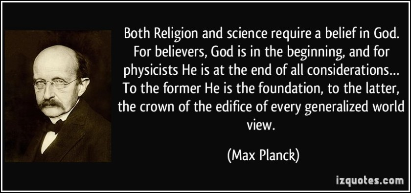 quote-both-religion-and-science-require-a-belief-in-god-for-believers-god-is-in-the-beginning-and-for-max-planck-259521
