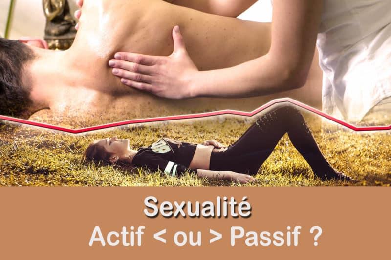 Actif ou Passif  : Quelle est ta sexualité ?