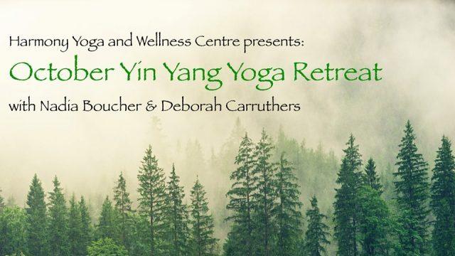 October Yin Yang Yoga Retreat - 4-6 Oct 2019