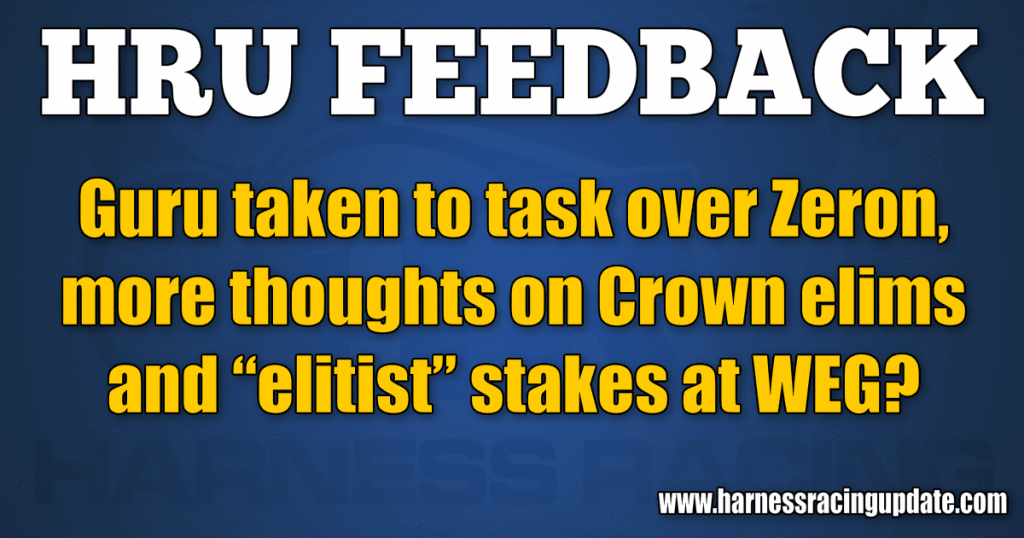 """Guru taken to task over Zeron, more thoughts on Crown elims and """"elitist"""" stakes at WEG?"""