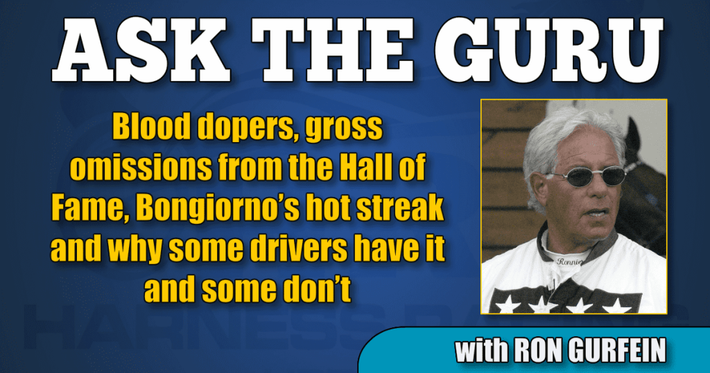 Guru: Blood dopers, gross omissions from the Hall of Fame, Bongiorno's hot streak and why some drivers have it and some don't
