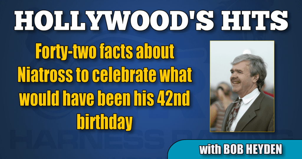 Forty-two facts about Niatross to celebrate what would have been his 42nd birthday