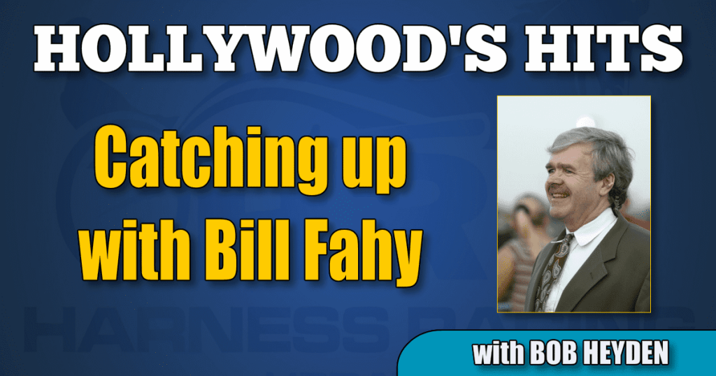 Catching up with Bill Fahy