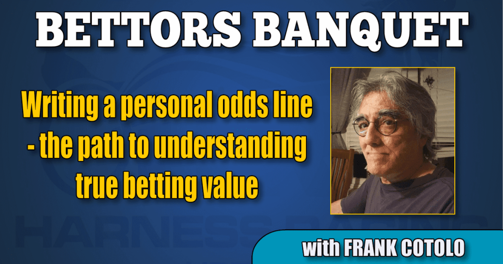 Writing a personal odds line — the path to understanding true betting value