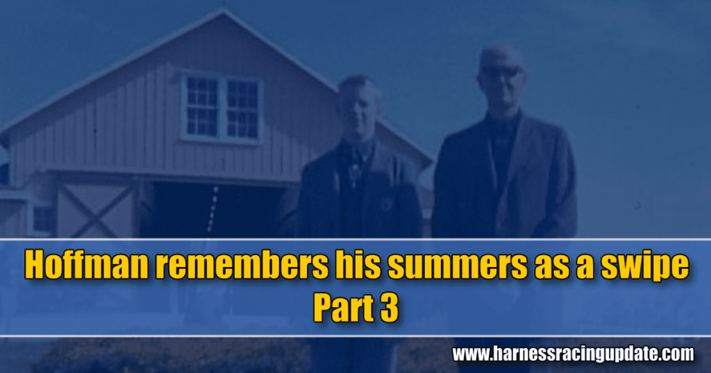 Hoffman remembers his summers as a swipe – Part 3