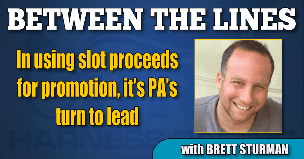 In using slot proceeds for promotion, it's PA's turn to lead