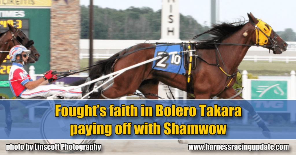 Fought's faith in Bolero Takara paying off with Shamwow