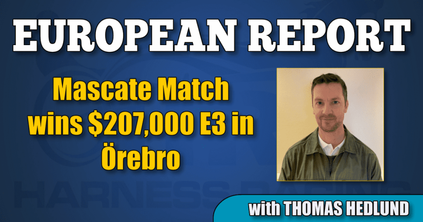 Mascate Match wins $207,000 E3 in Örebro