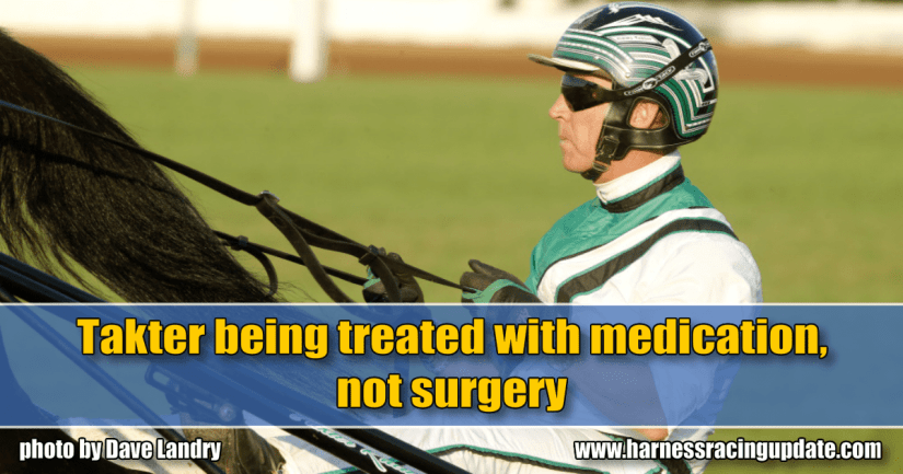 Takter being treated with medication, not surgery
