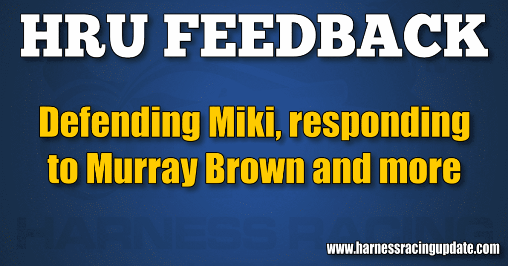 Defending Miki, responding to Murray Brown and more