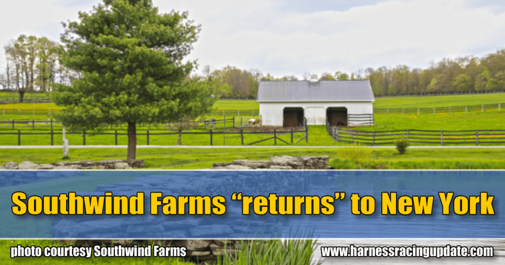 """• Southwind Farms """"returns"""" to New York"""