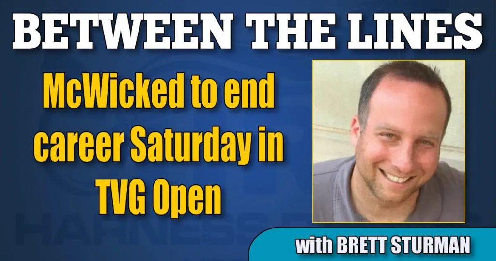 McWicked to end career Saturday in TVG Open