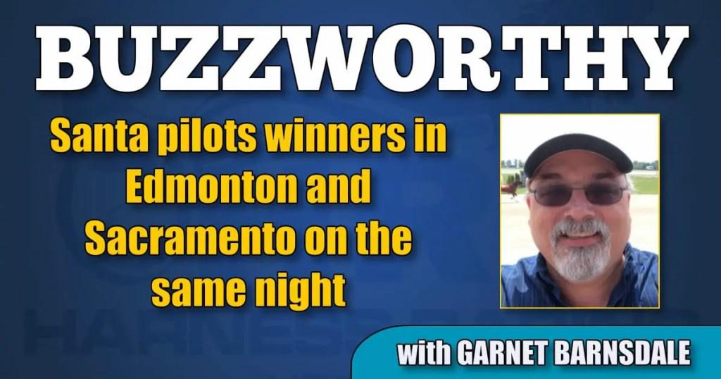 Santa pilots winners in Edmonton and Sacramento on the same night