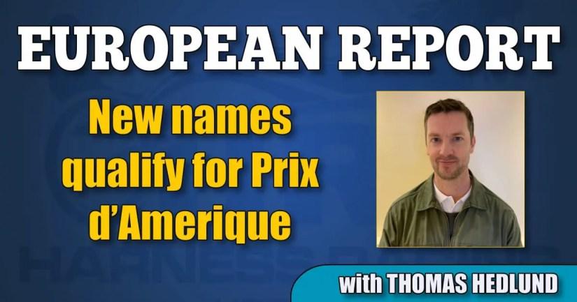 New names qualify for Prix d'Amerique