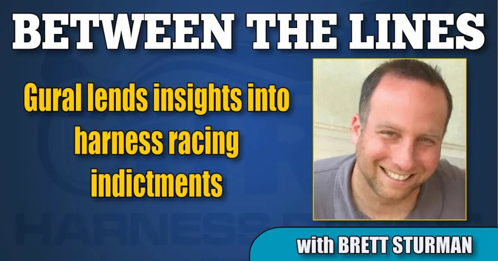 Gural lends insights into harness racing indictments