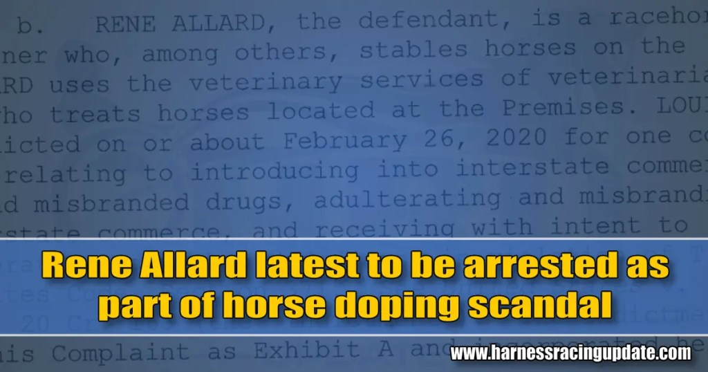 Rene Allard latest to be arrested as part of horse doping scandal