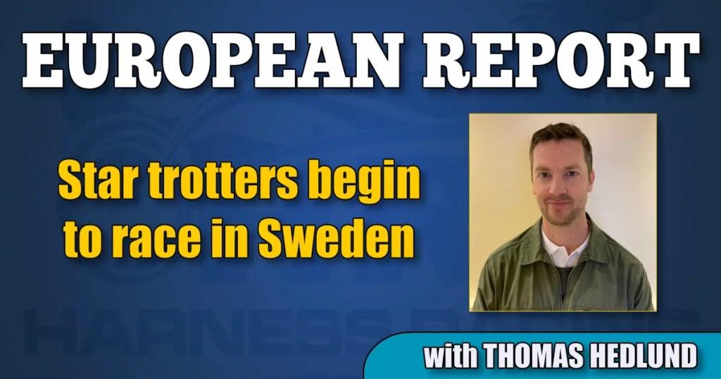 Star trotters begin to race in Sweden
