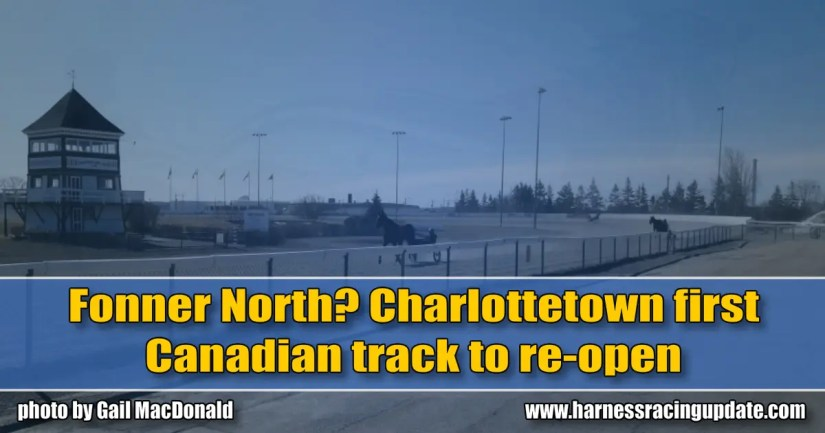 Fonner North? Charlottetown first Canadian track to re-open