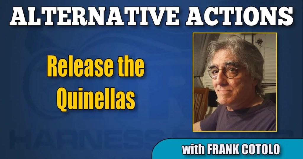 Release the Quinellas
