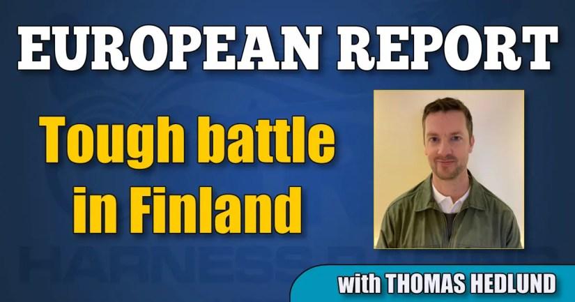 Tough battle in Finland