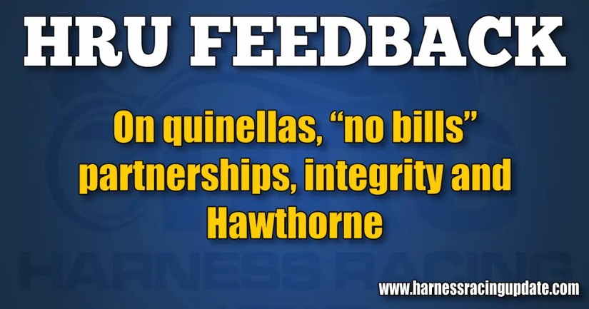 """On quinellas, """"no bills"""" partnerships, integrity and Hawthorne"""